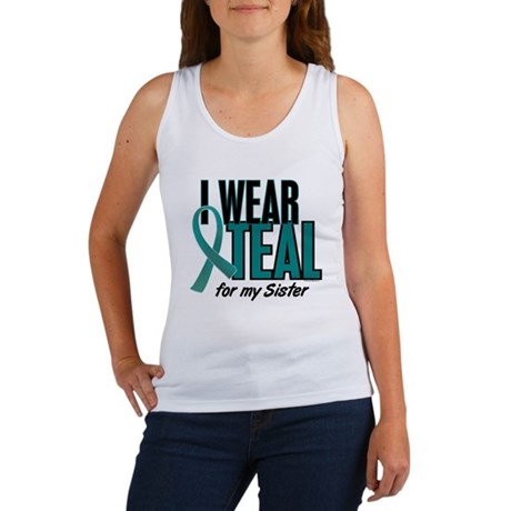 I Wear Teal For My Sister 10 Women's Tank Top