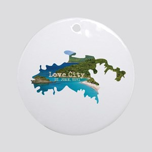 LOVE CITY... ST. JOHN, USVI... A HA Round Ornament