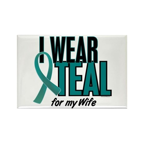 I Wear Teal For My Wife 10 Rectangle Magnet