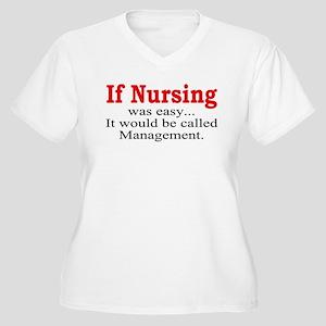 If Nursing was easy Women's Plus Size V-Neck T-Shi