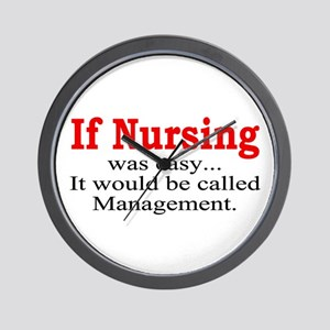 If Nursing was easy Wall Clock