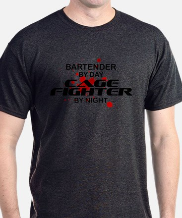 Bartender Cage Fighter by Night T-Shirt