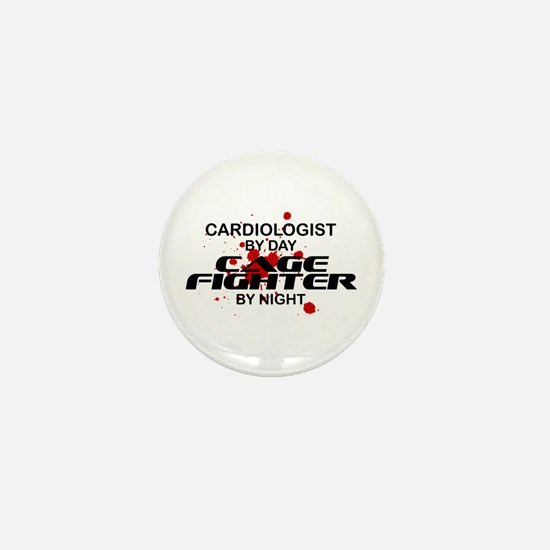 Cardiologist Cage Fighter by Night Mini Button