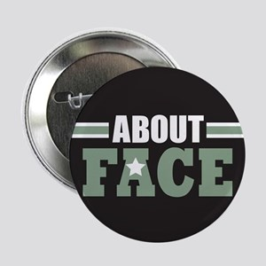 "About Face Military 2.25"" Button"