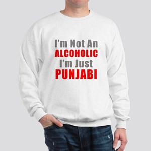 I'm not an Alcoholic Sweatshirt
