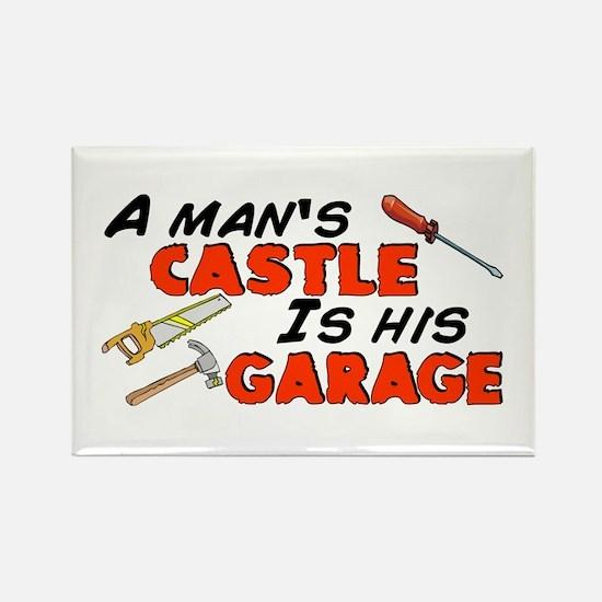 A man's castle garage Rectangle Magnet