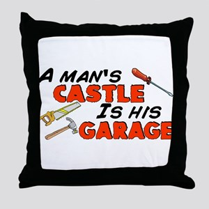 A man's castle garage Throw Pillow