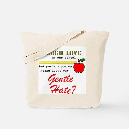 Gentle Hate Tote Bag