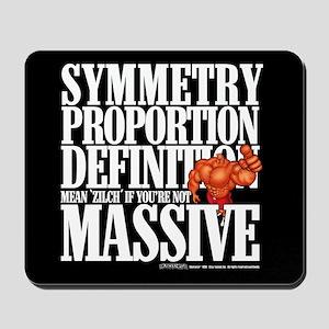 Symmetry, Proportion... Mousepad