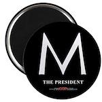 """""""M the President"""" Magnet"""
