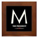 """""""M the President"""" Framed Tile"""