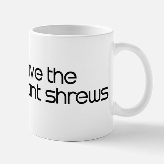 Save the Elephant Shrews Mug