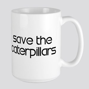 Save the Caterpillars Large Mug
