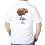 I Have Lost My Mind Golf Shirt