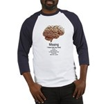 I Have Lost My Mind Baseball Jersey