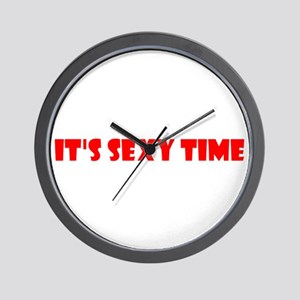 It's Sexy Time Wall Clock