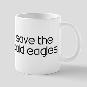 Save the Bald Eagles Mug