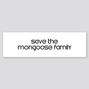Save the Mongoose Family Bumper Sticker