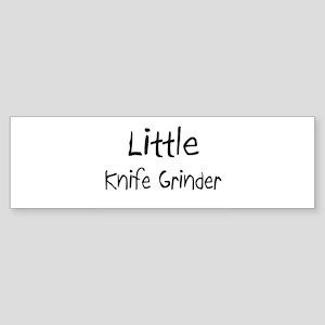 Little Knife Grinder Bumper Sticker