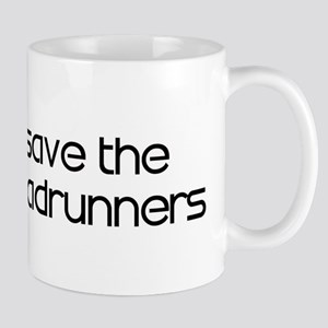 Save the Roadrunners Mug