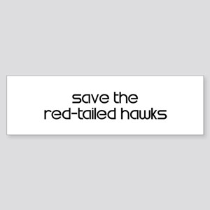 Save the Red-Tailed Hawks Bumper Sticker