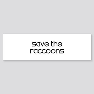 Save the Raccoons Bumper Sticker