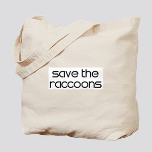 Save the Raccoons Tote Bag