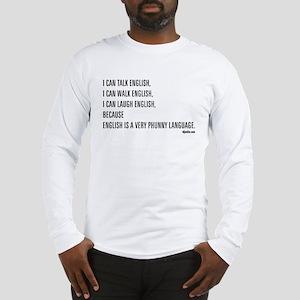 Phunny Language. Long Sleeve T-Shirt