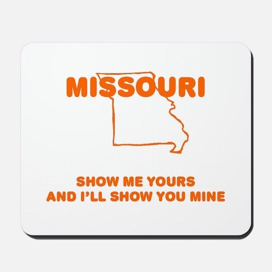 Missouri Show Me Mousepad