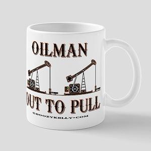 Oilman Out To Pull Mug