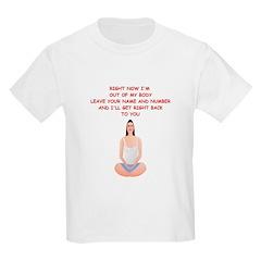 meditation joke T-Shirt