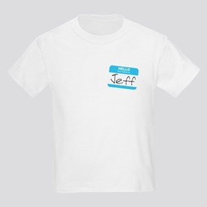 """Hello my name is Jeff"" Kids Light T-Shirt"