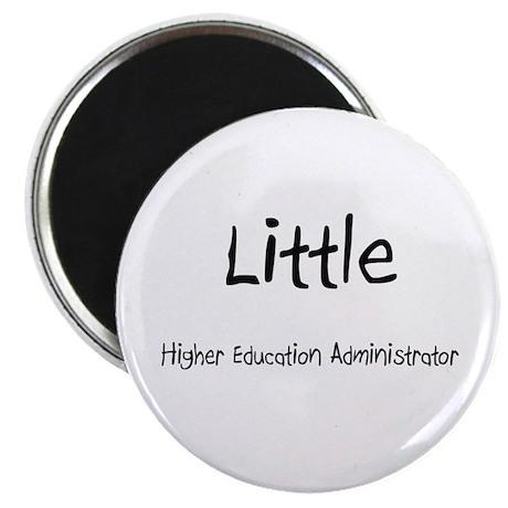 Little Higher Education Administrator Magnet