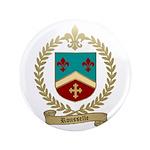"ROUSSELLE Family Crest 3.5"" Button"
