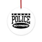 Proud Police Boyfriend Ornament (Round)