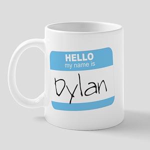 """""""Hello my name is Dylan"""" Mug"""