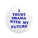 "Obama Trust 3.5"" Button"