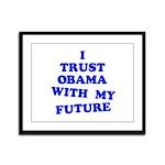 Obama Trust Framed Panel Print