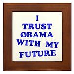Obama Trust Framed Tile