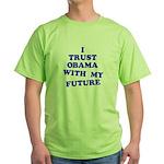 Obama Trust Green T-Shirt