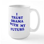Obama Trust Large Mug