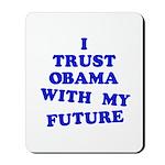 Obama Trust Mousepad