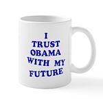 Obama Trust Mug