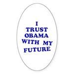 Obama Trust Oval Sticker
