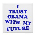 Obama Trust Tile Coaster