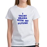 Obama Trust Women's T-Shirt