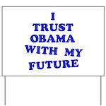 Obama Trust Yard Sign
