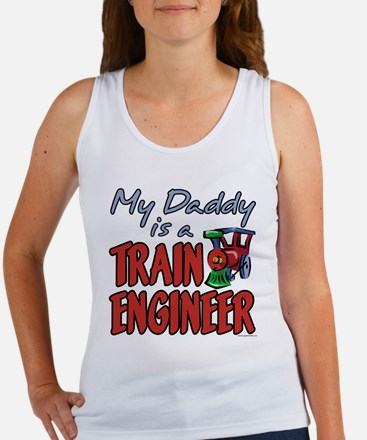 MY DADDY IS A TRAIN ENGINEER Women's Tank Top