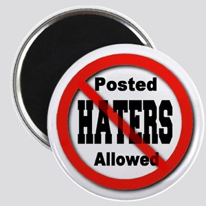 Posted No Haters Allowed Magnet