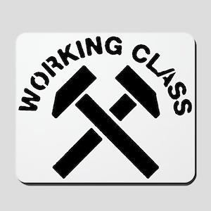 Working Class Mousepad